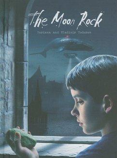 The Moon Rock - Todorov, Boriana; Todorov, Vladimir