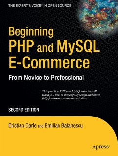 Beginning PHP and MySQL E-Commerce: From Novice...