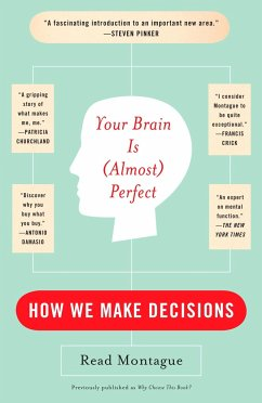 Your Brain Is (Almost) Perfect: How We Make Dec...