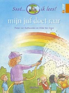 Mijn juf doet raar - Oudheusden, Pieter Van Craen, Hilde van