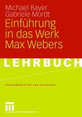 Einführung in das Werk Max Webers