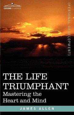 The Life Triumphant - Allen, James