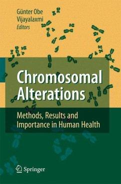 Chromosomal Alterations - Obe, Günter / Vijayalaxmi (eds.)
