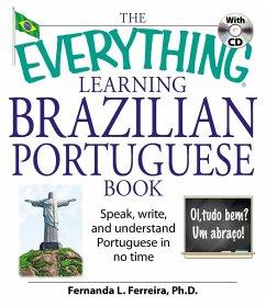 The Everything Learning Brazilian Portuguese Book - Ferreira, Fernanda, PhD