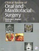 Clinical Review of Oral and Maxillofacial Surgery [With CDROM]