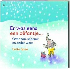 Er was eens een olifantje... / druk 1 - Spee, Gitte