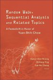 Random Walk, Sequential Analysis and Related Topics: A Festschrift in Honor of Yuan-Shih Chow