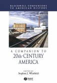 A Companion to 20th-Century America