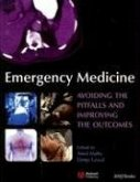 Emergency Medicine: Avoiding the Pitfalls and Improving the Outcomes