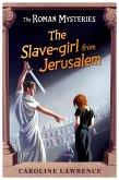 The Roman Mysteries: The Slave-girl from Jerusalem