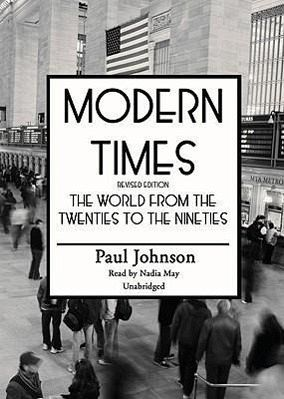 The World from the Twenties to the Nineties - Paul Johnson