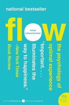 Flow: The Psychology of Optimal Experience - Csikszentmihalyi, Mihaly