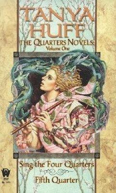 The Quarters Novels, Volume 1: Sing the Four Quarters/Fifth Quarter - Huff, Tanya