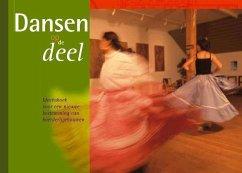 Dansen op de deel / druk 1 - Hees, E. van