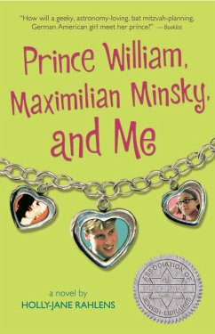 Prince William, Maximilian Minsky, and Me - Rahlens, Holly-Jane