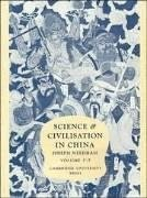 Science and Civilisation in China: Volume 5, Chemistry and Chemical Technology, Part 7, Military Technology: The Gunpowder Epic - Needham, Joseph
