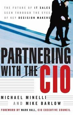 Partnering CIO - Minelli, Michael;Barlow, Mike