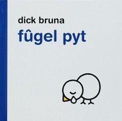 Fugel Pyt - Bruna, Dick