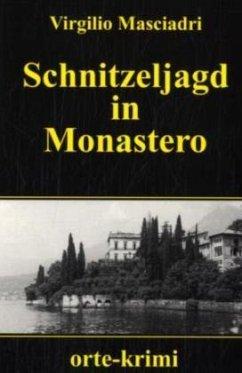 Schnitzeljagd in Monastero