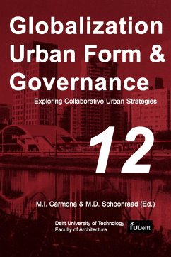 Exploring Collaborative Urban Strategies - Herausgeber: Carmona, M. I. Schoonraad, M. D.