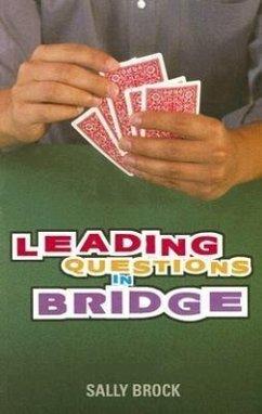 Leading Questions in Bridge - Brock, Sally