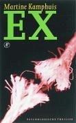 Ex / druk 1 - Kamphuis, Martine