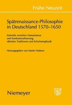 Spätrenaissance-Philosophie in Deutschland 1570...