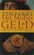 Het Medicigeld / druk 1 - Parks, Tim
