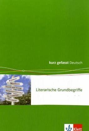 Literarische Grundbegriffe. Sekundarstufe II
