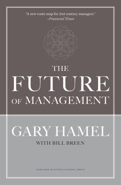 The Future of Management - Hamel, Gary; Breen, Bill
