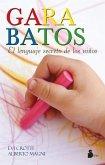 Garabatos : el lenguaje secreto de los niños