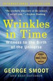 Wrinkles in Time: Witness to the Birth of the Universe