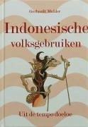 Indonesische Volksgebruiken / druk 1 - Mulder, G.