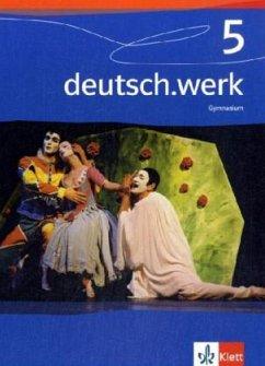 deutsch.werk 5. 9. Schuljahr. Schülerbuch. Gymn...