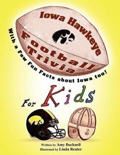 Iowa Hawkeye Football Trivia for Kids
