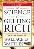 The Science of Getting Rich: Includes the Classic Essay