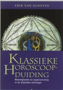 Klassieke horoscoopduiding / druk 1 - Slooten, E. van
