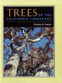 Trees of the California Landscape: A Photographic Manual of Native and Ornamental Trees