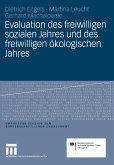 Evaluation des freiwilligen sozialen Jahres und des freiwilligen ökologischen Jahres