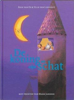 De koning en zijn schat / druk 1 - Os, E. van Lieshout, Elle van