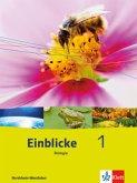 Einblicke Biologie 1. Schülerbuch Nordrhein-Westfalen