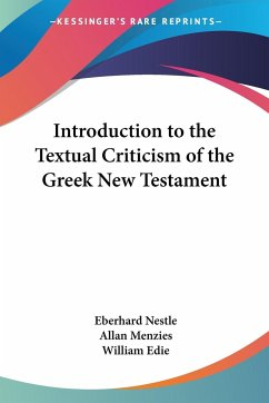 Introduction to the Textual Criticism of the Greek New Testament
