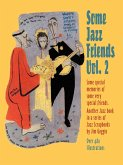 Some Jazz Friends Vol. 2