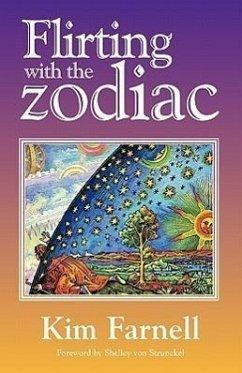 Flirting with the Zodiac - Farnell, Kim