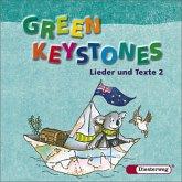 Green Keystones 2. CD. Lieder und Texte