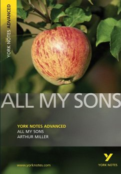 All My Sons: York Notes Advanced - Miller, A.