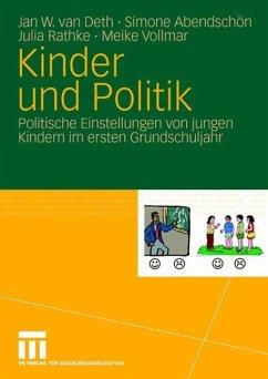 Kinder und Politik - Abendschön, Simone; Deth, Jan W. Van; Rathke, Julia; Vollmar, Meike