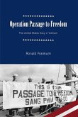 Operation Passage to Freedom: The United States Navy in Vietnam, 1954-1955