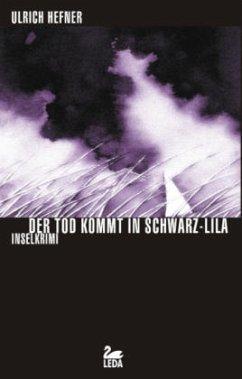 Der Tod kommt in Schwarz-Lila / Hauptkommissar Trevisan Bd.1 - Hefner, Ulrich
