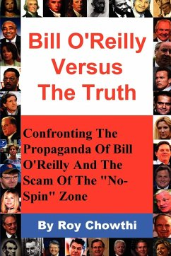 Bill O'Reilly Versus the Truth - Chowthi, Roy